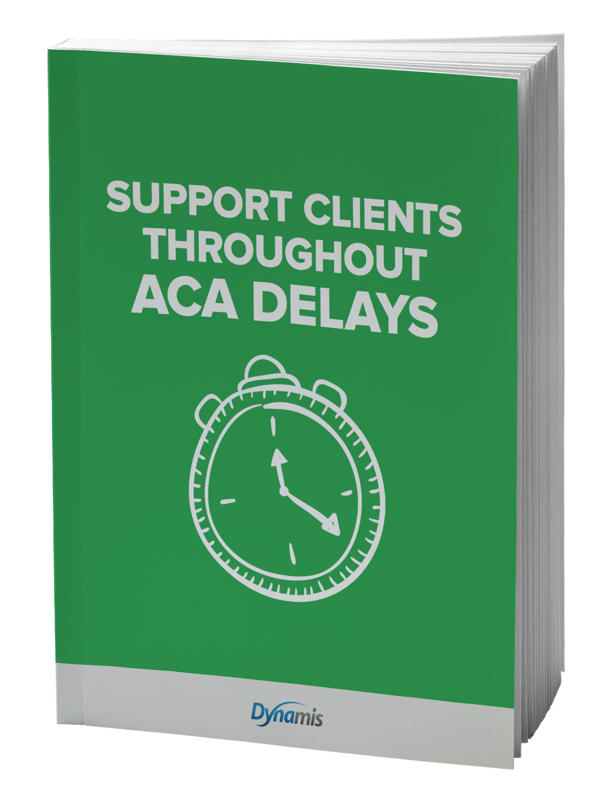Support Clients throughout ACA delays