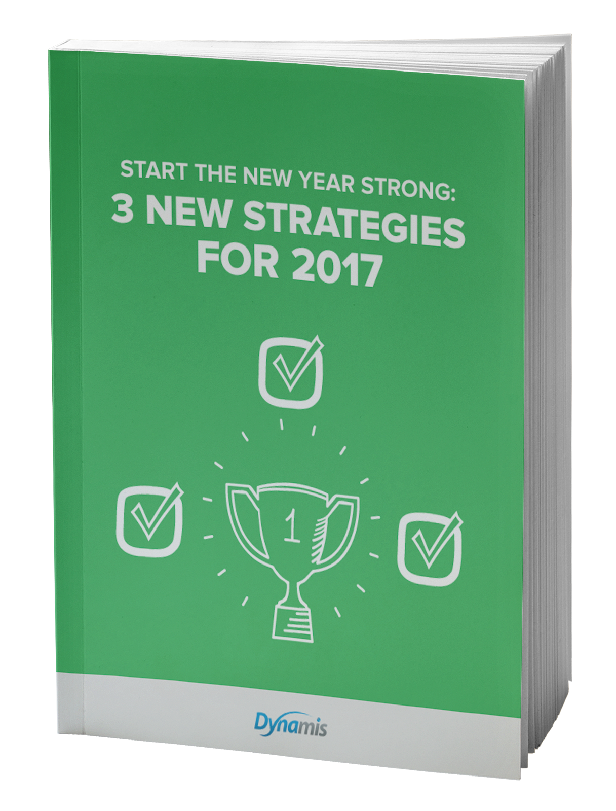 Start the New Year Strong: 3 New Strategies for 2017